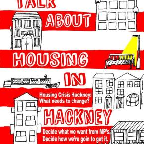 Hackney Housing Crisis: From Frustration to Determination